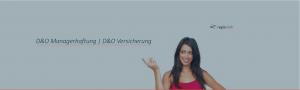 D und O Managerhaftung D&O Versicherung Berlin