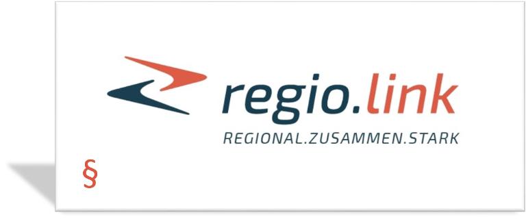 regio.link - REGIONAL. ZUSAMMEN. STARK. - Rechtliche Hinweise